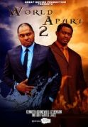 World Apart 2 on iROKOtv - Nollywood