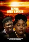 Bosun Omo Yankee on iROKOtv - Nollywood