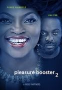 Pleasure Boosters 2 on iROKOtv - Nollywood