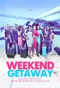 Weekend Getaway on iROKOtv - Nollywood
