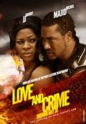 Love & Crime on iROKOtv - Nollywood