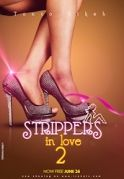 Strippers In Love 2 on iROKOtv - Nollywood