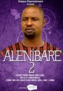 Alenibare 2 on iROKOtv - Nollywood