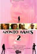 Azonto Babes 2 on iROKOtv - Nollywood