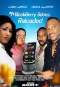 BlackBerry Babes Reloaded on iROKOtv - Nollywood