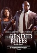 On Bended Knees on iROKOtv - Nollywood