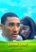 Divine Love on iROKOtv - Nollywood
