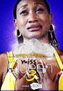 Miss Queen 3 on iROKOtv - Nollywood