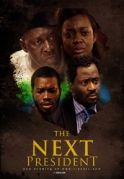The Next President on iROKOtv - Nollywood