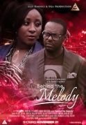 Behind The Melody on iROKOtv - Nollywood
