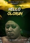 Hello Olorun on iROKOtv - Nollywood