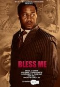 Bless Me on iROKOtv - Nollywood