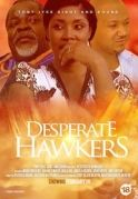 Desperate Hawkers on iROKOtv - Nollywood