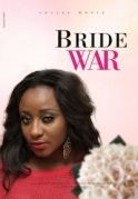 Brides War on iROKOtv - Nollywood