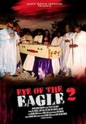 Eye Of The Eagle 2 on iROKOtv - Nollywood