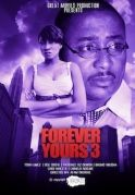 Forever Yours 3 on iROKOtv - Nollywood