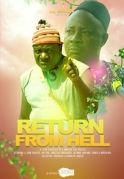 Return From Hell on iROKOtv - Nollywood