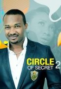 Circle Of Secret 2 on iROKOtv - Nollywood