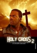 Holy Cross 2 on iROKOtv - Nollywood