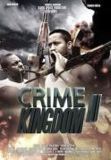 Crime Kingdom  2 on iROKOtv - Nollywood