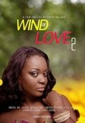 Wind Of Love 2 on iROKOtv - Nollywood