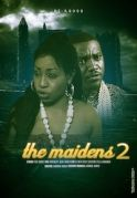 The Maidens 2 on iROKOtv - Nollywood