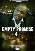 Empty Promises 4 on iROKOtv - Nollywood