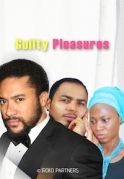 Guilty Pleasures on iROKOtv - Nollywood