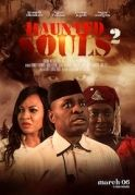 Haunted Souls 2 on iROKOtv - Nollywood