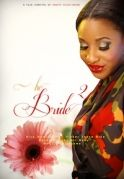 The Bride 2 on iROKOtv - Nollywood