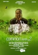 Common Man 2 on iROKOtv - Nollywood