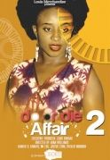 Do Or Die Affair 2 on iROKOtv - Nollywood