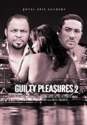 Guilty Pleasures  2 on iROKOtv - Nollywood