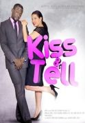 Kiss And Tell on iROKOtv - Nollywood