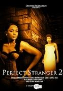 Perfect Stranger 2 on iROKOtv - Nollywood