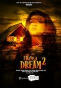 I Have A Dream 2 on iROKOtv - Nollywood