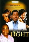 Before The Light on iROKOtv - Nollywood