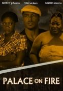 Palace On Fire on iROKOtv - Nollywood