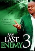My Last Enemy 3 on iROKOtv - Nollywood