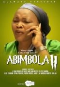 Abimbola 2 on iROKOtv - Nollywood