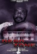 Dead Zone on iROKOtv - Nollywood