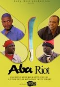 Aba Riot on iROKOtv - Nollywood