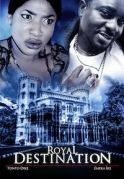 Royal Destination on iROKOtv - Nollywood