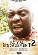 Royal Engagement 2 on iROKOtv - Nollywood