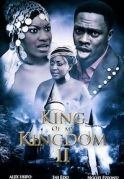 King Of My Kingdom 2 on iROKOtv - Nollywood
