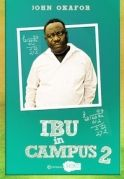 Ibu in Campus 2 on iROKOtv - Nollywood