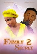 Family Secret 2 on iROKOtv - Nollywood