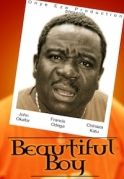Beautiful Boy on iROKOtv - Nollywood