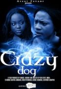 Crazy Dogs on iROKOtv - Nollywood