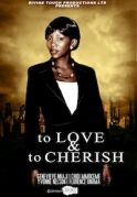 To Love & To Cherish on iROKOtv - Nollywood